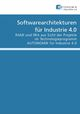 Softwarearchitekturen für Industrie 4.0