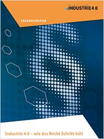 Cover der Publikation Industrie 4.0 - wie das Recht Schritt hält